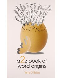 A 2 z book of word origins