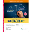 Simplified Approach to Costing Theory (For CA IPCC) , 12E
