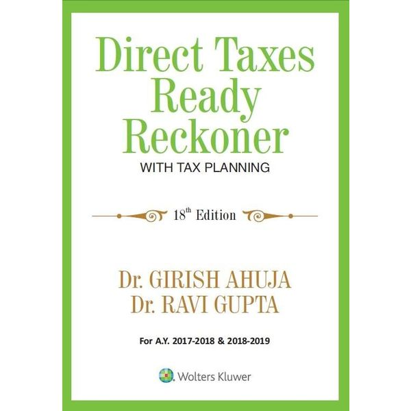 Direct Taxes Ready Reckoner With Tax Planning, 18 E