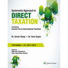 Systematic Approach to Direct Taxation- Containing Income Tax & International Taxation, 15E