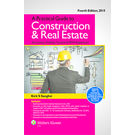 A Practical guide to Construction and Real Estate, 4th Edition