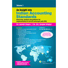 """An Insight into Indian Accounting Standards ("""" Road map, analysis and guidance for implementation to Ind AS converged with IFRS"""" ) – 2 volumes"""