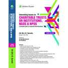 Interesting Issues on Charitable Trusts or Institutions, NGOs & NPOs, 3E