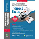 Audit, Investigations and Prosecution under Indirect Taxes 2E