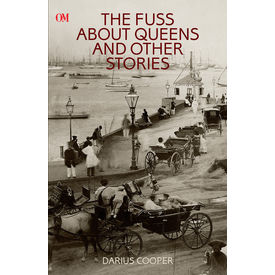The Fuss About Queens And Other Stories
