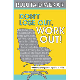 Dont Lose Out Work Out! (paperback)