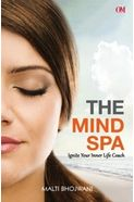 The Mind Spa- Ignite your inner life coach