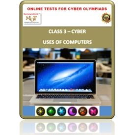 Class 3, Uses of computers, Online test for Cyber Olympiad