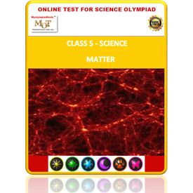 Class 5, Matter, Online test for Science Olympiad