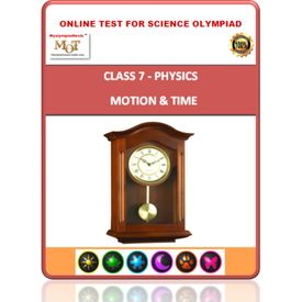 Class 7, Motion & time, Online test for Science Olympiad