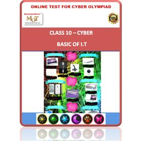 Class 10, Basic of IT, Online test for Cyber Olympiad