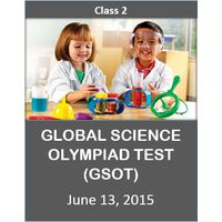 Class 2- Global Science Olympiad Mock test (GSOT) - 13th June 2015