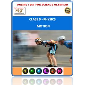 Class 9, Motion, Online test for Science Olympiad
