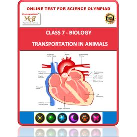 Class 7, Transportation in animals, Online test for Science Olympiad