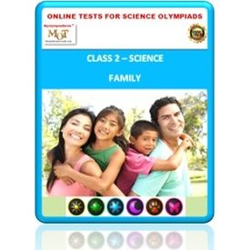 Class 2, Family, Online test for Science Olympiad