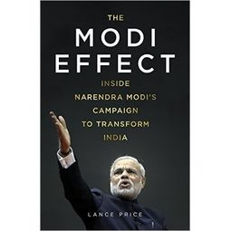 The Modi Effect: Inside Narendra Modi's campaign to transform India, Hardcover