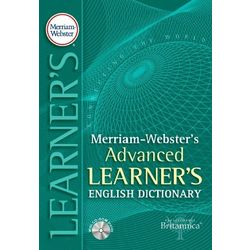 Merriam- Webster s Advanced Learner s English Dictionary