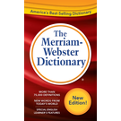 The Merriam- Webster Dictionary