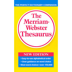 The Merriam- Webster Thesaurus
