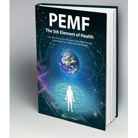 PEMF- The 5th Element of Health By Bryant Meyers. (Paperback)